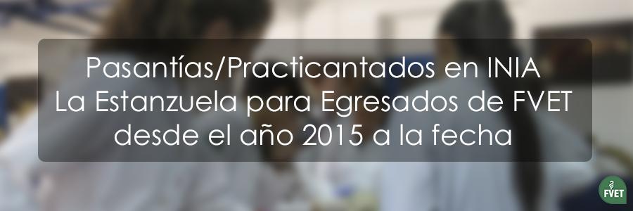 Pasantía/Practicantado en INIA la Estanzuela para Egresados de FVET