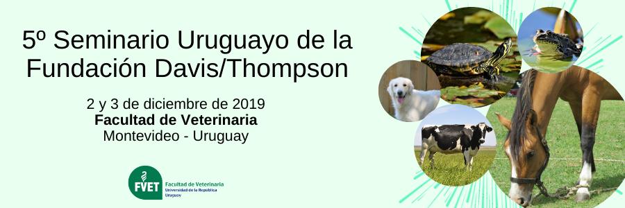 5° Seminario Uruguayo de la Fundación Davis/Thompson