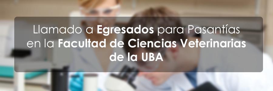 Llamado a pasantías en la Facultad de Ciencias Veterinarias de la UBA