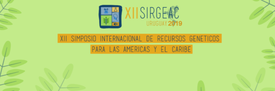 Becas de inscripción a Estudiantes para participar del XII Simposio Internacional de Recursos Genéticos para Las Américas y El Caribe