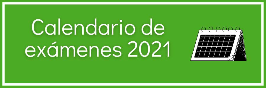 Calendario de Exámenes 2021