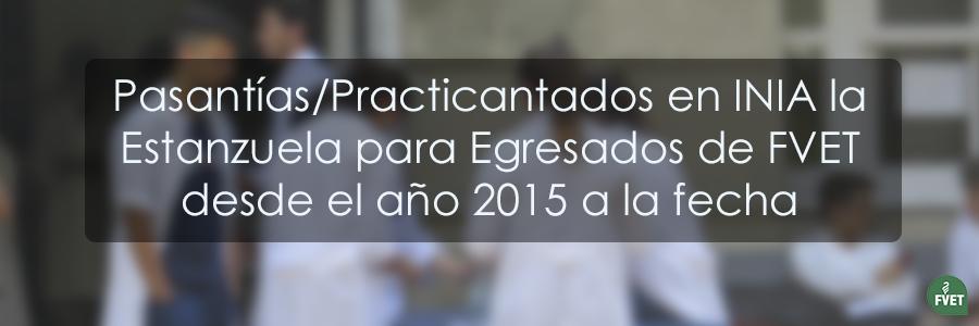 Pasantías/Practicantados en INIA La Estanzuela para Egresados de FVET