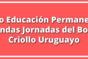 Curso de Educación Permanente: Segundas Jornadas del Bovino Criollo Uruguayo