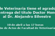 Entrega del Título Doctor Honoris Causa al Dr. Alejandro Silvestre