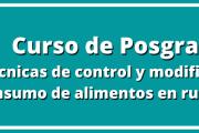 """Curso de Posgrado: """"Técnicas de control y modificación de consumo de alimentos en rumiantes"""""""
