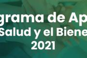 Períodos de solicitudes al Programa de Apoyo a la Salud y el Bienestar 2021
