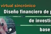 """Encuentro virtual sincrónico: """"Diseño financiero de proyectos de investigación de base biológica"""""""