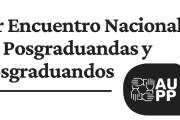 1er Encuentro Nacional de Posgraduandas y Posgraduandos