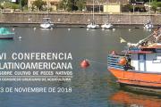 VI Conferencia Latinoamericana sobre Cultivo de Peces Nativos y I Congreso Uruguayo de Acuicultura